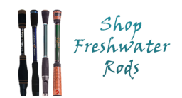 Freshwater Rods